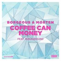 Coffee Can Money (feat. RUNAGROUND)