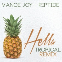 Riptide (Hella Tropical Remix)