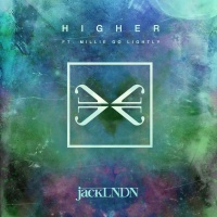 Higher (feat. Millie Go Lightly) - Single