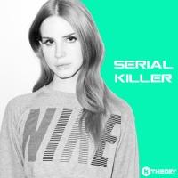 Serial Killer Remix