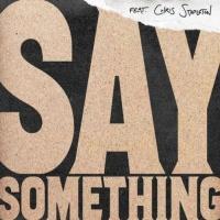 Say Something - Single