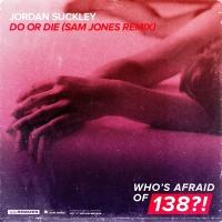 Do Or Die (Sam Jones Remix)