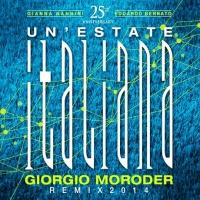 Un'estate italiana - Giorgio Moroder Remix 2014