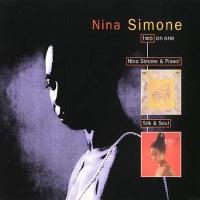 Nina Simone & Piano! / Silk & Soul