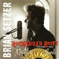 Rockabilly Riot! Vol.One: A Tribute To Sun Records
