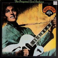 The Original Carl Perkins - Greatest Hits