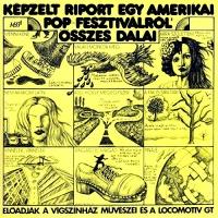 Kepzelt Riport Egy Amerikai Pop-Fesztivalrol Osszes Dalai / Harminceves Vagyok