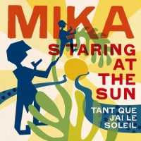 Staring At The Sun (Tant Que J'ai Le Soleil) - Single