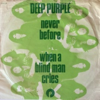 Never Before / When A Blind Man Cries