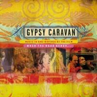 Gypsy Caravan / When The Road Bends