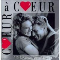 Coeur À Coeur - 16 Déclarations D'Amour