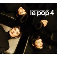 Le Pop 4 - Les Chansons De La Nouvelle Scène Française