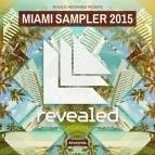 Revealed Recordings Presents Miami Sampler 2015