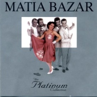 Matia Bazar - The Platinum Collection