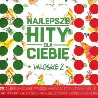 Najlepsze Hity Dla Ciebie - Włoskie Vol.2