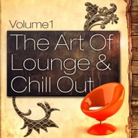 The Art Of Lounge And Chill Out, Vol. 1 (20 Downtempo Chillout Classics)