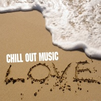 Love Chill Out Music