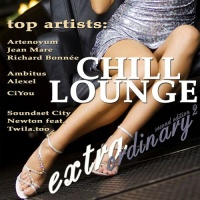 Extraordinary Chill Lounge Vol. 2 (Best Of Downbeat Chillout Del Mar Pop Lounge Café Pearls)