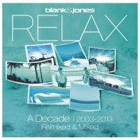 Relax (A Decade | 2003-2013) (Remixed & Mixed)