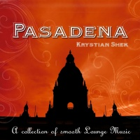 Pasadena (A Collection Of Smooth Lounge Music)