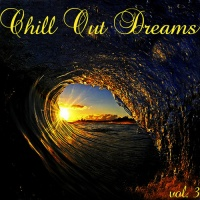 Chill Out Dreams 3