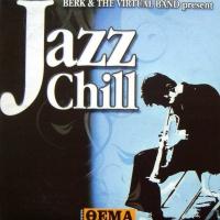 Berk & The Virtual Band Present Jazz Chill