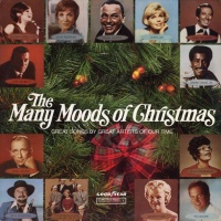The Many Moods Of Christmas: Great Songs By Great Artists Of Our Time