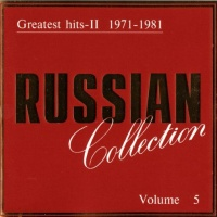 Russian Collection Vol. 5 - Greatest Hits - II 1971 - 1981