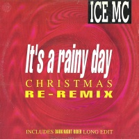 It's A Rainy Day (Christmas Re-Remix)