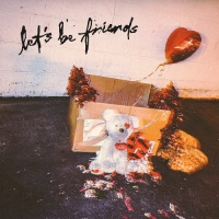 Let's Be Friends - Single