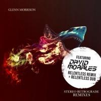 Stereo Retrograde (David Morales Relentless Remixes)