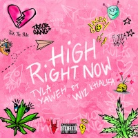 Tyla Yaweh - High Right Now (Remix)