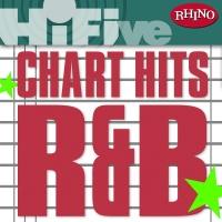Rhino Hi-Five: Chart Hits: R&B