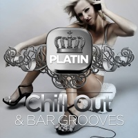 Platin Chill Out and Bar Grooves (25 Wonderful Island Lounge Tunes)
