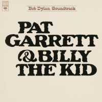 Pat Garrett & Billy The Kid (Soundtrack From The Motion Picture Remastered)