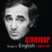 Aznavour Sings In English - Best Of