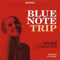 Blue Note Trip 2: Sunset/Sunrise