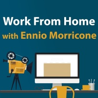 Work From Home With Ennio Morricone