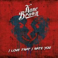 I Love That I Hate You