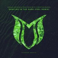Dancing In The Dark (FEEL Remix)