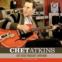 Chet Atkins' Workshop - Down Home