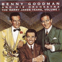 The Harry James Years Vol. 1
