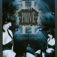 Privé II : The Lounge Anthology - Deluxe Edition