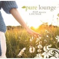 Pure Lounge - Pop Meets Lounge