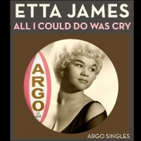 All I Could Do Was Cry (The Argo Singles)