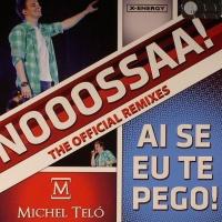Ai Se Eu Te Pego! (The Official Remixes)